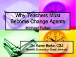 why teachers must become change agents michael fullan