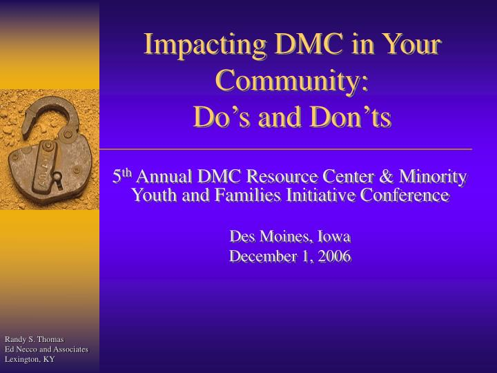 impacting dmc in your community do s and don ts n.