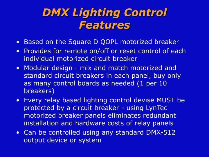 DMX Lighting Control Features