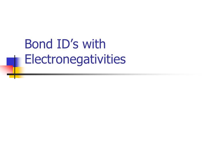bond id s with electronegativities n.