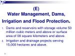 e water management dams irrigation and flood protection