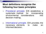 most definitions recognize the following four basic principles