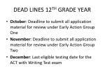 dead lines 12 th grade year