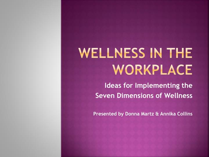 wellness in the workplace n.