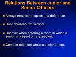 relations between junior and senior officers