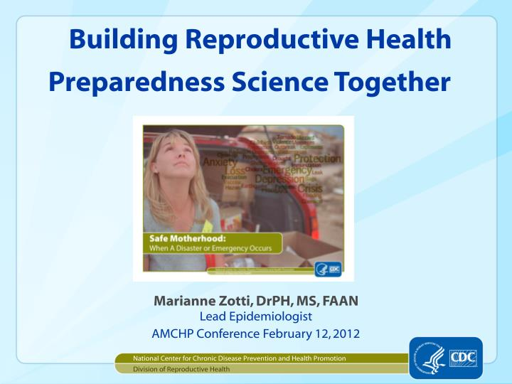 building reproductive health preparedness science together n.