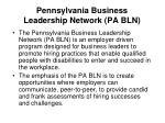 pennsylvania business leadership network pa bln