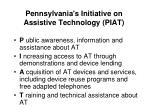 pennsylvania s initiative on assistive technology piat
