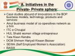 a initiatives in the private private sphere