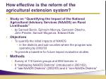 how effective is the reform of the agricultural extension system