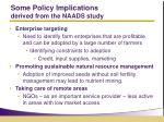 some policy implications derived from the naads study