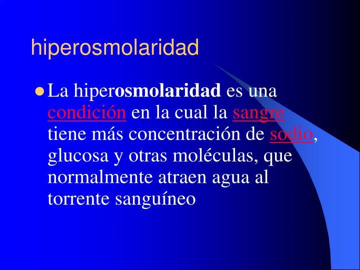 hiperosmolaridad
