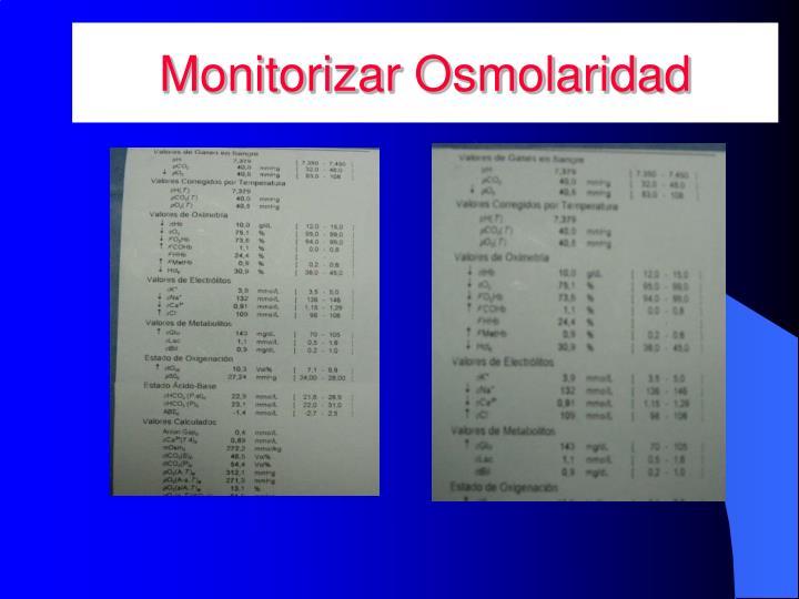 Monitorizar Osmolaridad