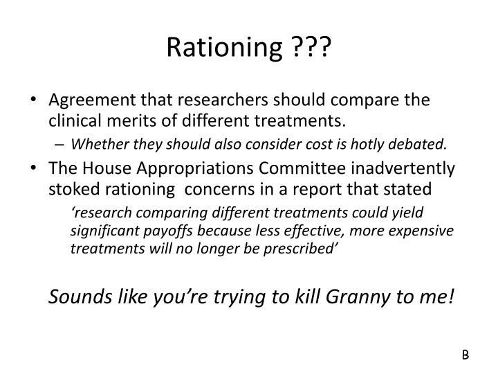 Rationing ???