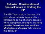 behavior consideration of special factors in drafting the iep