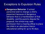 exceptions to expulsion rules1