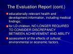 the evaluation report cont