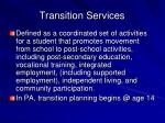 transition services