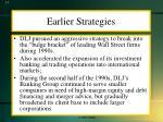 earlier strategies