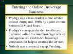 entering the online brokerage business