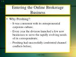 entering the online brokerage business1