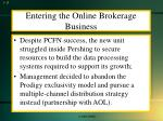entering the online brokerage business3