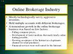 online brokerage industry