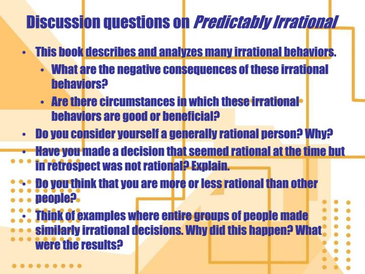 predictability irrational review and other questions If you would like to review the detailed rules of the game and understand its   ted speaker, the author of the new york times bestsellers predictably irrational,   description and illustration to other players, and question cards will be easier to .