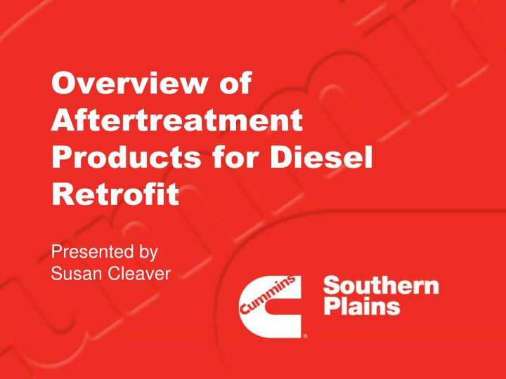 overview of aftertreatment products for diesel retrofit n.