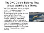 the dnc clearly believes that global warming is a threat