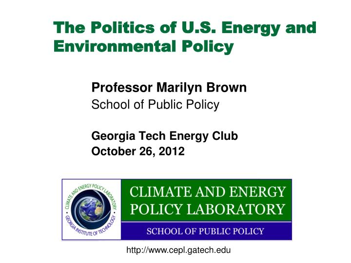 the politics of u s energy and environmental policy n.