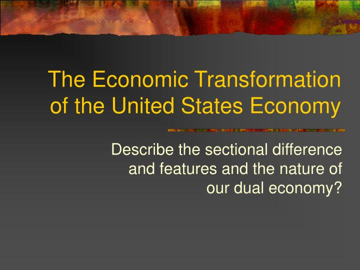 the economic transformation of the united states economy n.
