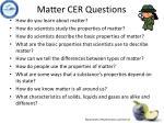 matter cer questions