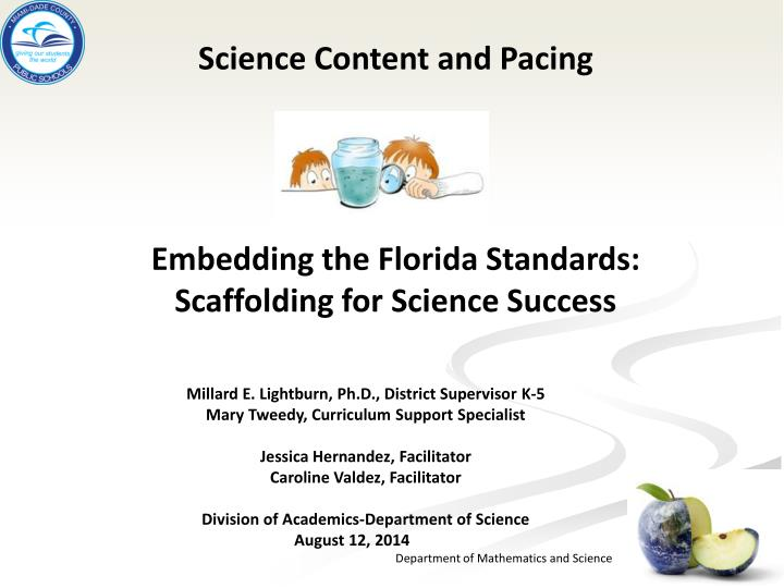 science content and pacing embedding the florida standards scaffolding for science success n.