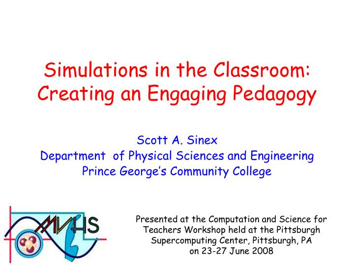 simulations in the classroom creating an engaging pedagogy n.
