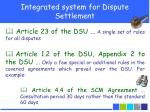 integrated system for dispute settlement