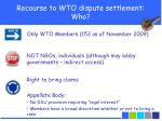 recourse to wto dispute settlement who