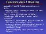 regulating aws 1 receivers