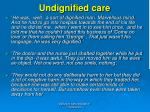 undignified care
