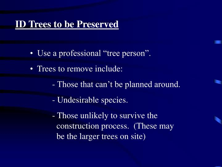 ID Trees to be Preserved