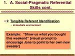 a social pragmatic referential skills cont