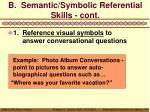 b semantic symbolic referential skills cont