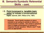 b semantic symbolic referential skills cont1