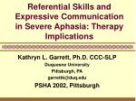 referential skills and expressive communication in severe aphasia therapy implications