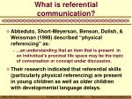 what is referential communication