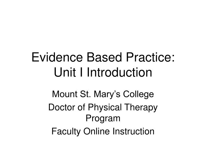 evidence based practice unit i introduction n.