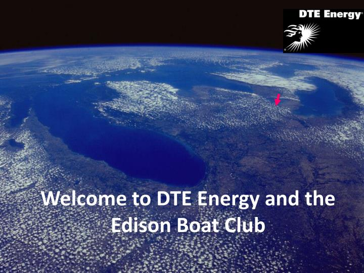 welcome to dte energy and the edison boat club n.