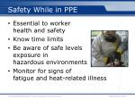 safety while in ppe