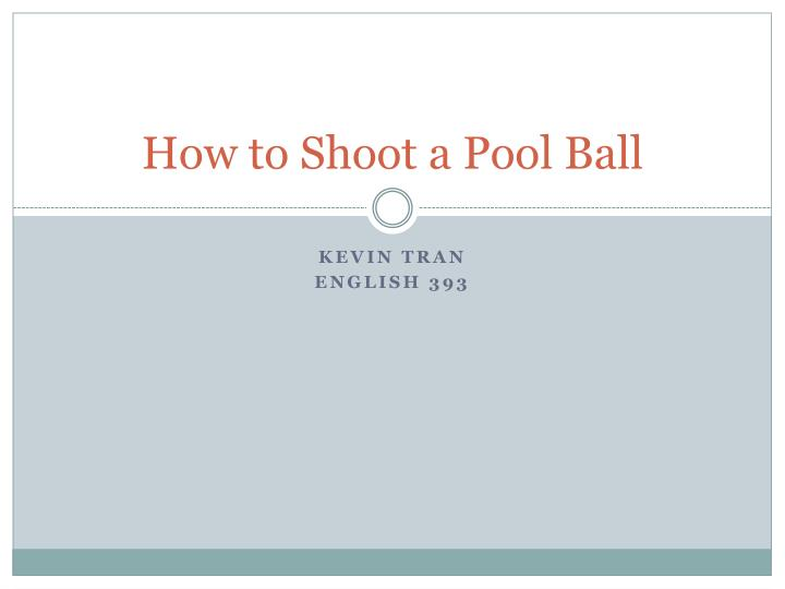 how to shoot a pool ball n.