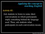 applying the concept to teaching english7